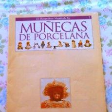 Muñeca española clasica: FASCÍCULO Nº 7 EL MARAVILLOSO MUNDO MUÑECAS PORCELANA COLECCIONABLE PLANETA AGOSTINI. Lote 133219986