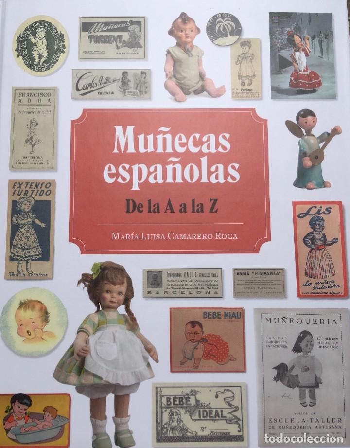 LIBRO MUÑECAS ESPAÑOLAS DE LA A A LA Z (Juguetes - Reproducciones Vestidos y Accesorios Muñeca Española Clásica)