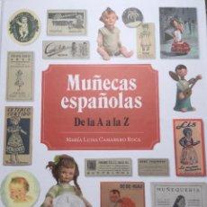 Muñeca española clasica: LIBRO MUÑECAS ESPAÑOLAS DE LA A A LA Z. Lote 224792736