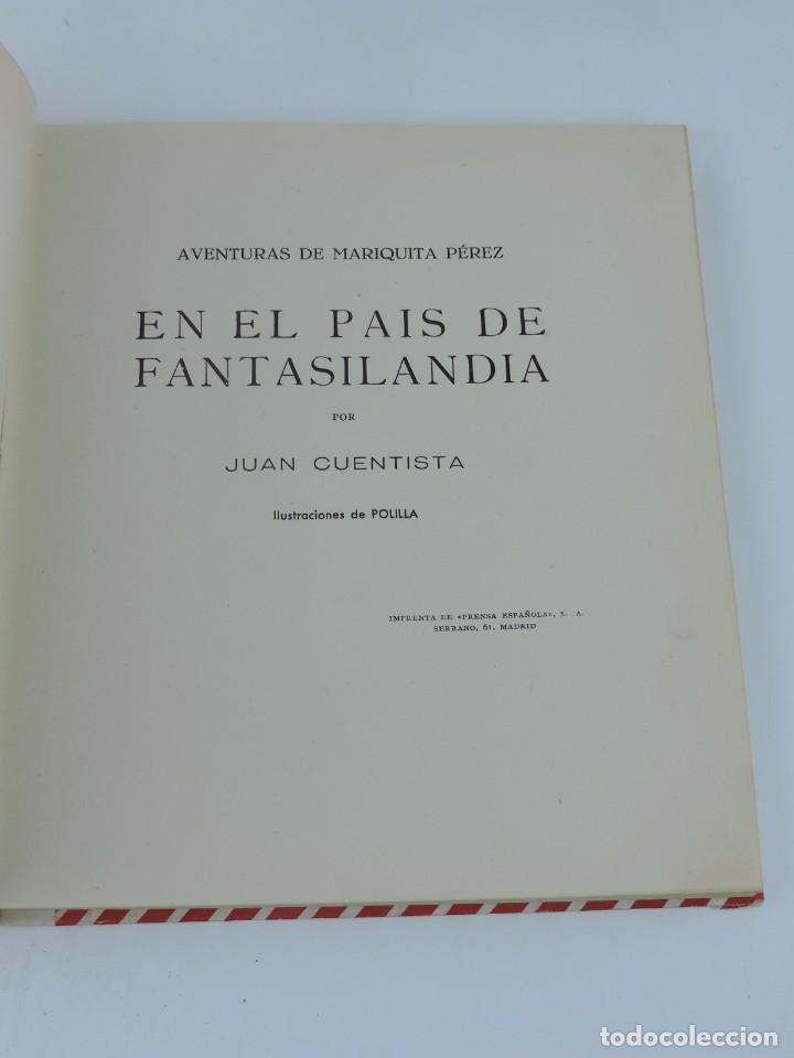 Muñeca Mariquita Pérez y Juanin: LIBRO AVENTURAS DE MARIQUITA PÉREZ, EN EL PAIS DE FANTASILANDIA, POR JUAN CUENTISTA. IMPRENTA DE PRE - Foto 4 - 101429847