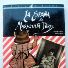 Muñeca Mariquita Pérez y Juanin: LA ESPAÑA DE MARIQUITA PEREZ, DE CONSUELO YUBERO Y JAVIER CONDE. Lote 121083675