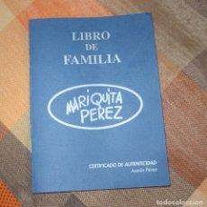 Muñeca Mariquita Pérez y Juanin: LIBRO DE FAMILIA DE MARIQUITA PÉREZ,CERTIFICADO DE AUTENTICIDAD DE JUANÍN,AÑOS 90. Lote 132547278