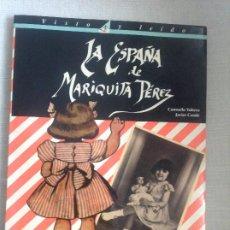Muñeca Mariquita Pérez y Juanin: LA ESPAÑA DE MARIQUITA PEREZ. Lote 232290670