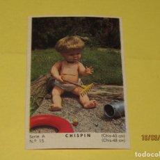 Muñecas Españolas Modernas: CROMO SERIE A Nº 15 COLECCIÓN MODELOS 1965 CHISPIN DE MUÑECAS ICSA IBERICA COMERCIAL SA. Lote 154727422