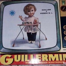 Muñecas Españolas Modernas: MUÑECA GUILLERMIN DE GUILLEN Y VICEDO S.L., JUGUETE ANTIGUO, MUÑECA ANTIGUA, MUÑECA QUE ANDA. Lote 165788370