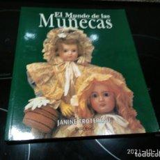 Muñecas Extranjeras: LIBRO EL MUNDO DE LAS MUÑECAS / JANINE TROTEREAU. Lote 294492668