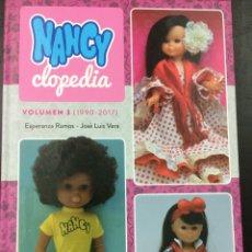 Muñecas Nancy y Lucas: NANCYCLOPEDIA VOLUMEN 3 (1990-2017) MUÑECAS NANCY - DIABOLO EDICIONES. Lote 103207495