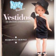 Muñecas Nancy y Lucas: FASCICULO Nº 2 VESTIDOS DE GRANDES DISEÑADORES NANCY COLECCIÓN. ROBERTO VERINO. Lote 155977984