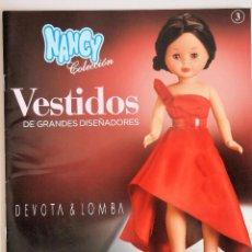Muñecas Nancy y Lucas: FASCICULO Nº 3 VESTIDOS DE GRANDES DISEÑADORES NANCY COLECCIÓN. ROBERTO VERINO. Lote 155681580