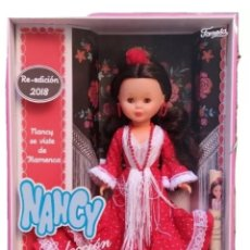 Muñecas Nancy y Lucas: NANCY SE VISTE DE FLAMENCA RE-EDICIÓN 2018 FAMOSA NANCY COLECCIÓN, MADE IN SPAIN. Lote 207114401