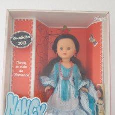 Muñecas Nancy y Lucas: NANCY FLAMENCA REEDICION 2012 NUEVA A ESTRENAR Y DESCATALOGADA. Lote 243836915