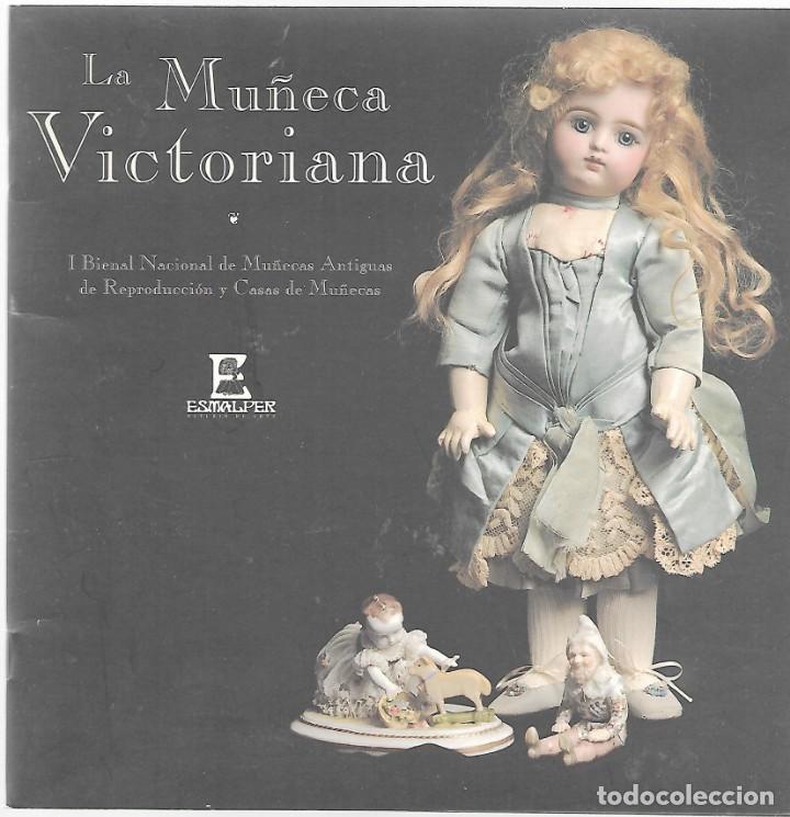 Exposici U00f3n Hist U00f3rica Sobre La Mu U00f1eca Victoriana