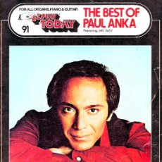 Catálogos de Música: FOR ALL ORGANS,PIANO & GUITAR EZ PLAY TODAY. THE BEST OF PAUL ANKA (CANCIONERO). Lote 23739746