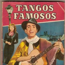 Catálogos de Música: TANGOS FAMOSOS : SU LETRA, SUS ORIGENES, SUS AUTORES Y SUS INTERPRETES / JOSE Mª LLADO.. Lote 21253301