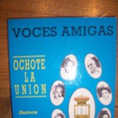Catálogos de Música: VOCES AMIGAS, HISTORIA DE UN OCHOTE LA UNION QUINCE AÑOS DE HISTORIA CORAL, 17 X 12, 1990, 172 PP.. Lote 15360768