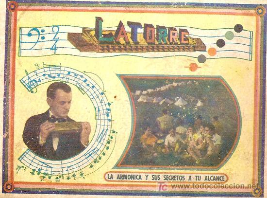 LA ARMONICA Y SUS SECRETOS A TU ALCANCE / F. LATORRE. DEDICATORIA DEL AUTOR (Música - Catálogos de Música, Libros y Cancioneros)