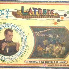 Catálogos de Música: LA ARMONICA Y SUS SECRETOS A TU ALCANCE / F. LATORRE. DEDICATORIA DEL AUTOR. Lote 5476644