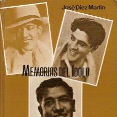 Catálogos de Música: JOSE MOJICA MEMORIAS DEL IDOLO POR JOSE DIEZ MARTIN. Lote 5720255