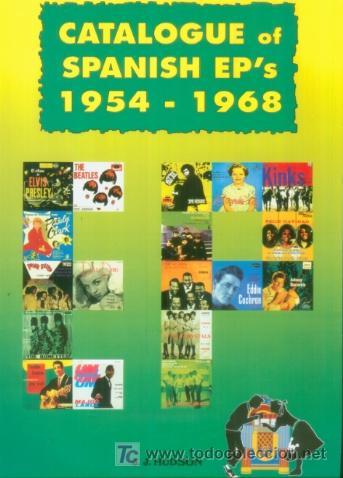 CATALOGO DE EP 'S ESPAÑOLES DE 1954 A 1968 - MUSICA INGLESA Y NORTE AMERICANA BEATLES ROLLING STONES (Música - Catálogos de Música, Libros y Cancioneros)