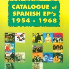 Catálogos de Música: CATALOGO DE EP 'S ESPAÑOLES DE 1954 1968 MUSICA INGLESA Y NORTE AMERICANA THE KINKS HOLLIES REMAINS. Lote 52613417