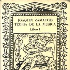 Catálogos de Música: TEORIA DE LA MÚSICA. LIBRO I. JOAQUIN ZAMACOIS. Lote 24740266