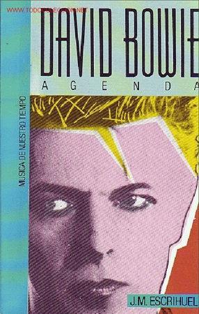 DAVID BOWIE LIBRO J.M.ESCRIHUELLA (Música - Catálogos de Música, Libros y Cancioneros)