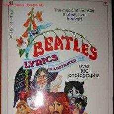Catálogos de Música: THE BEATLES LYRICS ILLUSTRATED. Lote 1777878