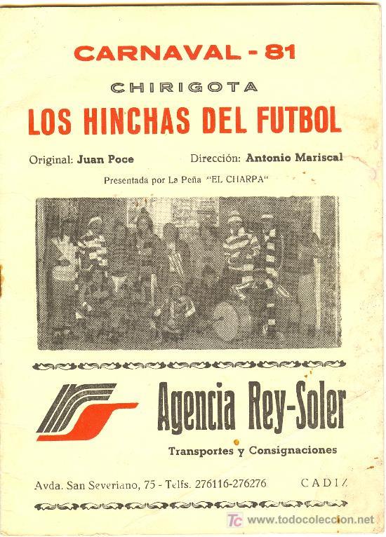 LIBRETO. FOLLETO DE CARNAVAL. 1981. CHIRIGOTA. LOS HINCHAS DEL FUTBOL (Música - Catálogos de Música, Libros y Cancioneros)