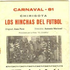 Catálogos de Música: LIBRETO. FOLLETO DE CARNAVAL. 1981. CHIRIGOTA. LOS HINCHAS DEL FUTBOL. Lote 10562087