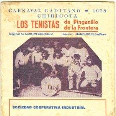 Catálogos de Música: LIBRETO. FOLLETO DE CARNAVAL. 1978. LOS TENISTAS DE PINGANILLO DE LA FRONTERA. Lote 10562213