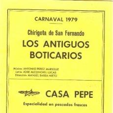 Catálogos de Música: LIBRETO. FOLLETO DE CARNAVAL. 1979. LOS ANTIGUOS BOTICARIOS CHIRIGOTA DE S, FERNANDO. Lote 132172379