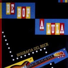 Catálogos de Música: BIOGRAFÍA DEL ROCK. * MÚSICA. ELVIS, BILL HALLEY, BEATLES, ROLLING STONES, THE WHO...* . Lote 14734005