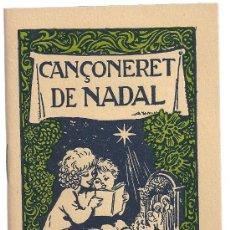 Catálogos de Música: CANÇONERET DE NADAL. BCN : BALMES, 1947. 15,5 X 10 CM. 32 P.. Lote 15004380