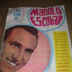 Catálogos de Música: ASI CANTA... MANOLO ESCOBAR. EDITORIAL ALAS, AÑO 1966. CANCIONERO CON VARIAS LETRAS DE SUS EXITOS. Lote 26924036