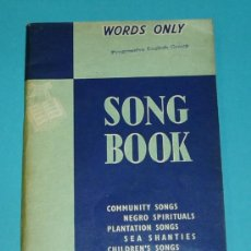 Catálogos de Música: SONG BOOK, WORDS ONLY. COMMUNITY SONGS, NEGRO SPIRITUALS, PLANTATION SONGS,...... Lote 24346481