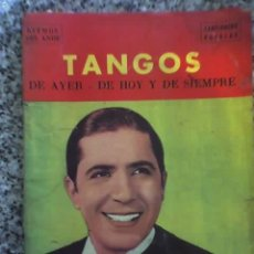 Catálogos de Música: TANGOS DE AYER, DE HOY Y DE SIEMPRE - RITMOS DEL ANDE - CANCIONERO POPULAR Nº 17 - 1969. Lote 27636841