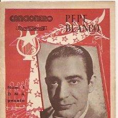 Catálogos de Música: PEPE BLANCO CANCIONERO 16 PAGINAS. Lote 16987752