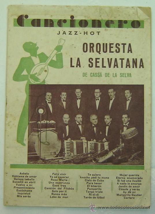 CANCIONERO JAZZ-HOT - ORQUESTA LA SELVATANA DE CASSA DE LA SELVA (Música - Catálogos de Música, Libros y Cancioneros)