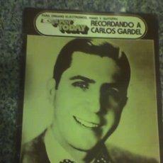 Catálogos de Música: RECORDANDO A CARLOS GARDEL (PARA ORGANO, PIANO Y GUITARRA) - PARTITURAS - HLP - 1981. Lote 207134576