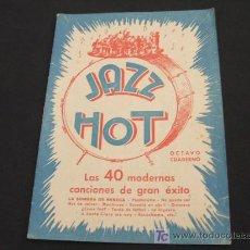 Catálogos de Música: JAZZ HOT - LAS 40 MODERNAS CANCIONES DE GRAN EXITO - OCTAVO CUADERNO - . Lote 23158765