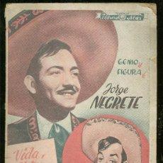 Catálogos de Música: JORGE NEGRETE. VIDA, ARTE, TRIUNFOS Y CREACIONES. EDITORIAL ALAS.. Lote 18306012