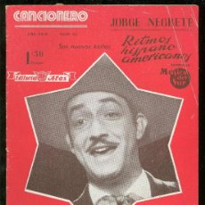 Catálogos de Música: CANCIONERO. JORGE NEGRETE. RITMOS HISPANO AMERICANOS. EDITORIAL ALAS.. Lote 18306185