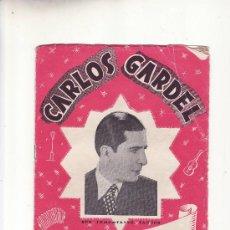 Catálogos de Música: CARLOS GARDEL.SUS INMORTALES TANGOS.CANCIONERO.MAS COLECCIONISMO EN RASTRILLOPORTOBELLO. Lote 24635703