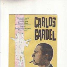 Catálogos de Música: CARLOS GARDEL.CANCIONERO.Nº 142.MAS COLECCIONISMO EN RASTRILLOPORTOBELLO. Lote 25263648