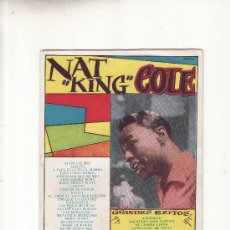 Catálogos de Música: NAT KING COLE.CANCIONERO .MAS COLECCIONISMO EN RASTRILLOPORTOBELLO. Lote 27124027