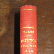 Catálogos de Música: ESTÉTICA APLICADA A LA MÚSICA. JOSE FORNS. TOMO 1. TALLERES GRÁFICOS MARISAL 1948.. Lote 20797169