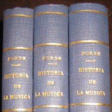 Catálogos de Música: HISTORIA DE LA MUSICA JOSE FORNS. MARISAL 1948, 3 VOL.. Lote 220982225