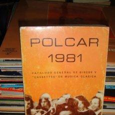 Cataloghi di Musica: CATALOGO POLCAR DE MUSICA CLASICA 1981. Lote 26017673