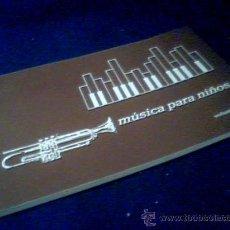 Catálogos de Música: MUSICA PARA NIÑOS. VOLUMEN 1º. POR MARIA ISABEL GONZALEZ TRIGAL.. Lote 23266504
