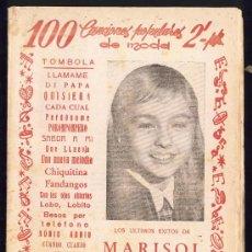 Catálogos de Música: ANTIGUO CANCIONERO MARISOL 100 CANCIONES POPULARES DE MODA . Lote 25121432
